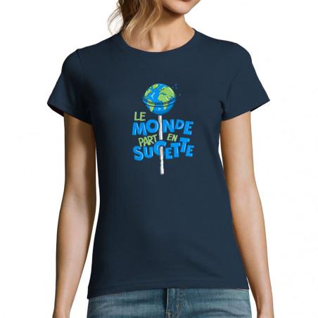 """T-shirt femme """"Le monde..."""