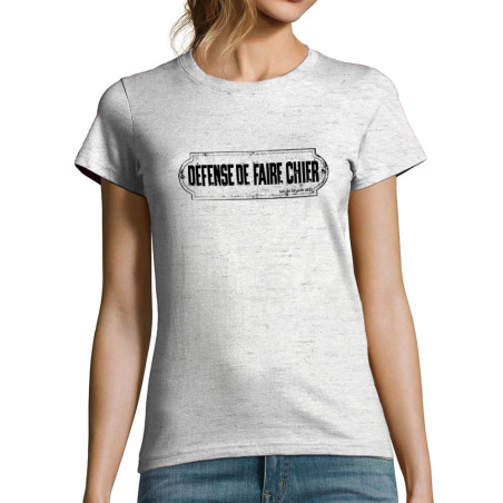 """T-shirt femme """"Défense de..."""