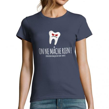 "T-shirt femme ""On ne mâche..."