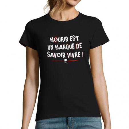 """T-shirt femme """"Mourir"""""""