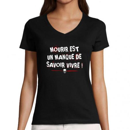 """T-shirt femme col V """"Mourir"""""""