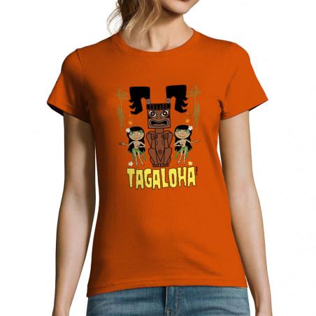 "T-shirt femme ""Tagaloha"""