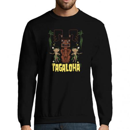"""Sweat-shirt homme """"Tagaloha"""""""