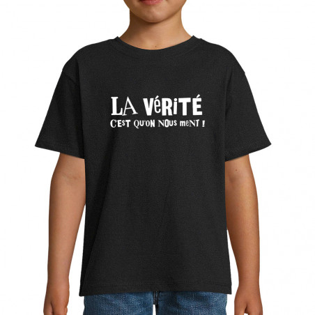 """Tee-shirt enfant """"La vérité..."""