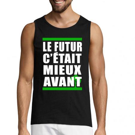 """Débardeur homme """"Le futur..."""