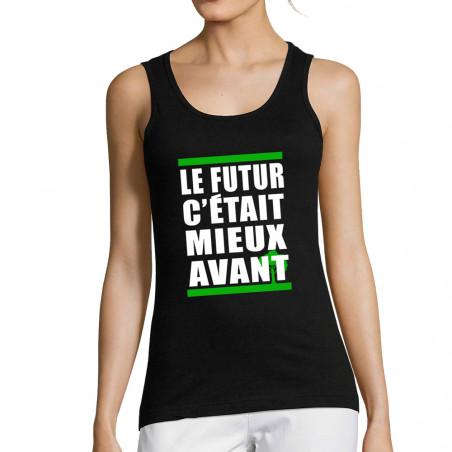 """Débardeur femme """"Le futur..."""