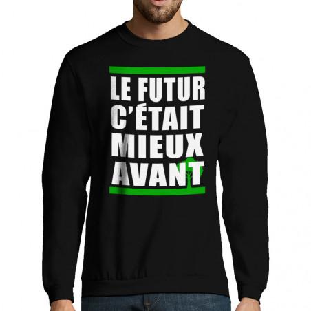 """Sweat-shirt homme """"Le futur..."""