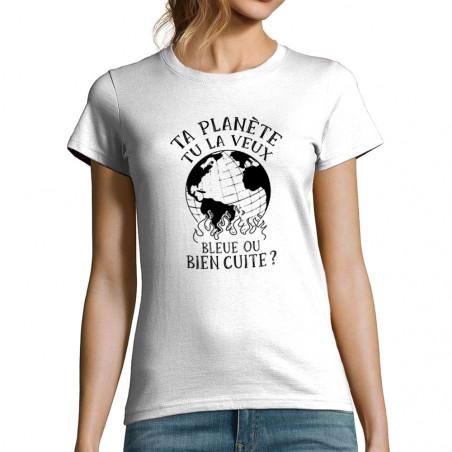 """T-shirt femme """"Ta planète"""""""