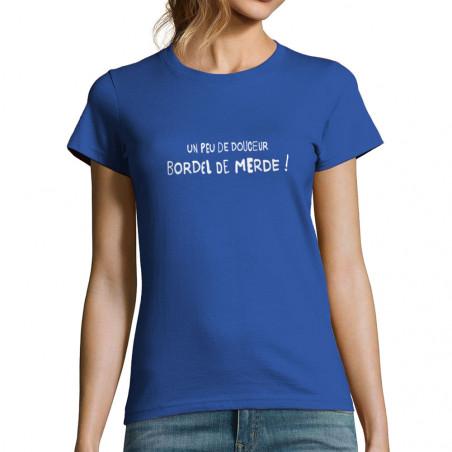 """T-shirt femme """"Un peu de..."""