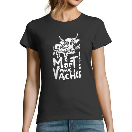 """T-shirt femme """"Mort aux..."""