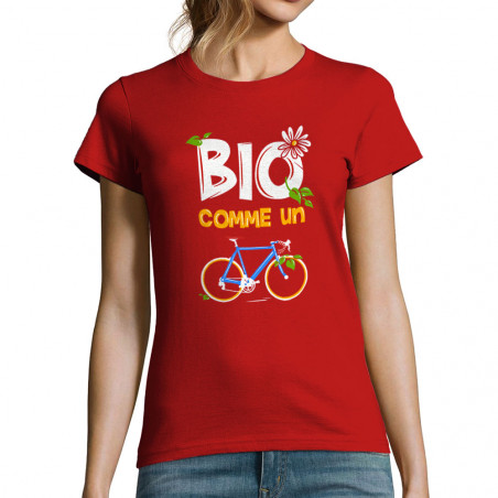 """T-shirt femme """"Bio comme un..."""