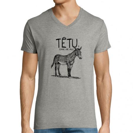 """T-shirt homme col V """"Têtu..."""