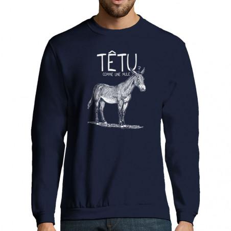 "Sweat-shirt homme ""Têtu..."
