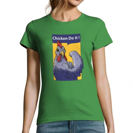 """T-shirt femme """"Chicken Do It"""""""