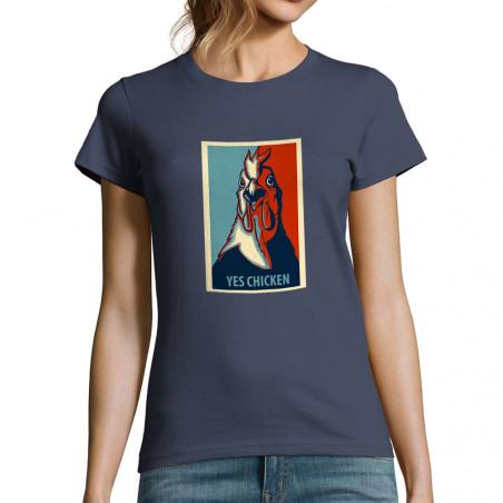 "T-shirt femme ""Yes Chicken"""