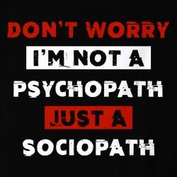 I'm not a Psycopath