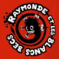Raymonde et les Blancs Becs