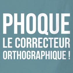 Phoque le correcteur orthographique