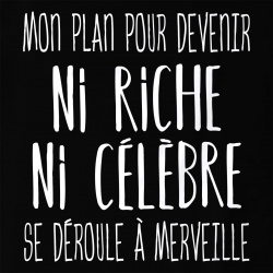 Mon plan pour devenir ni riche