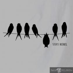 Stay Rebel