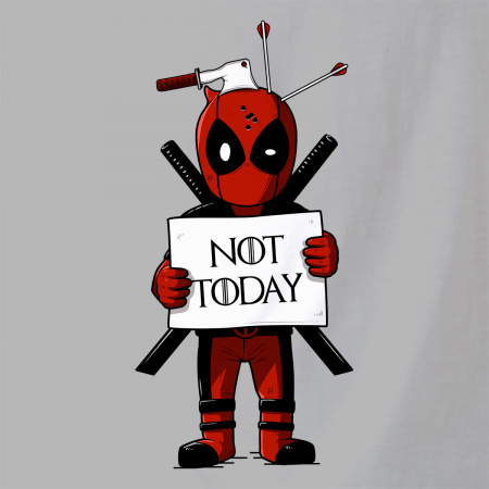 Deadpool - Not Today