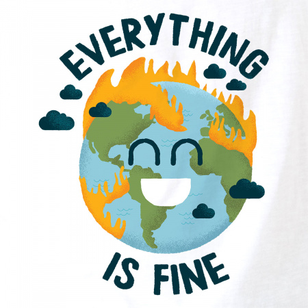 Everything is fine Earth