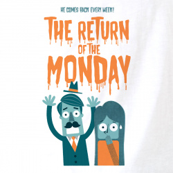 The Return of the Monday
