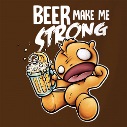 Beer make Me strong