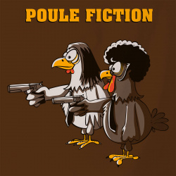 Poule Fiction