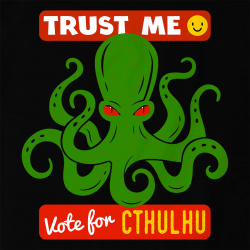 Vote for Cthulu