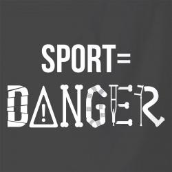 Sport égal Danger