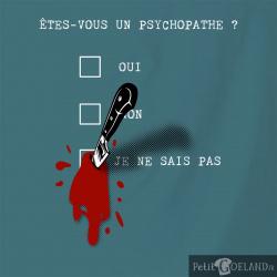 Un psychopathe