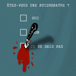 Une psychopathe