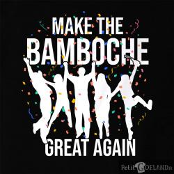 Make The Bamboche