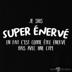Super Enervé