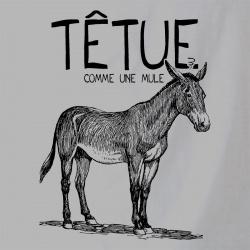Têtue comme une mule